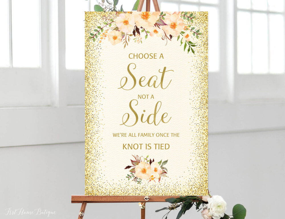 Choose A Seat Not Side Sign, Pick Ceremony Peach Wedding Cream Gold Signs Printable, W225