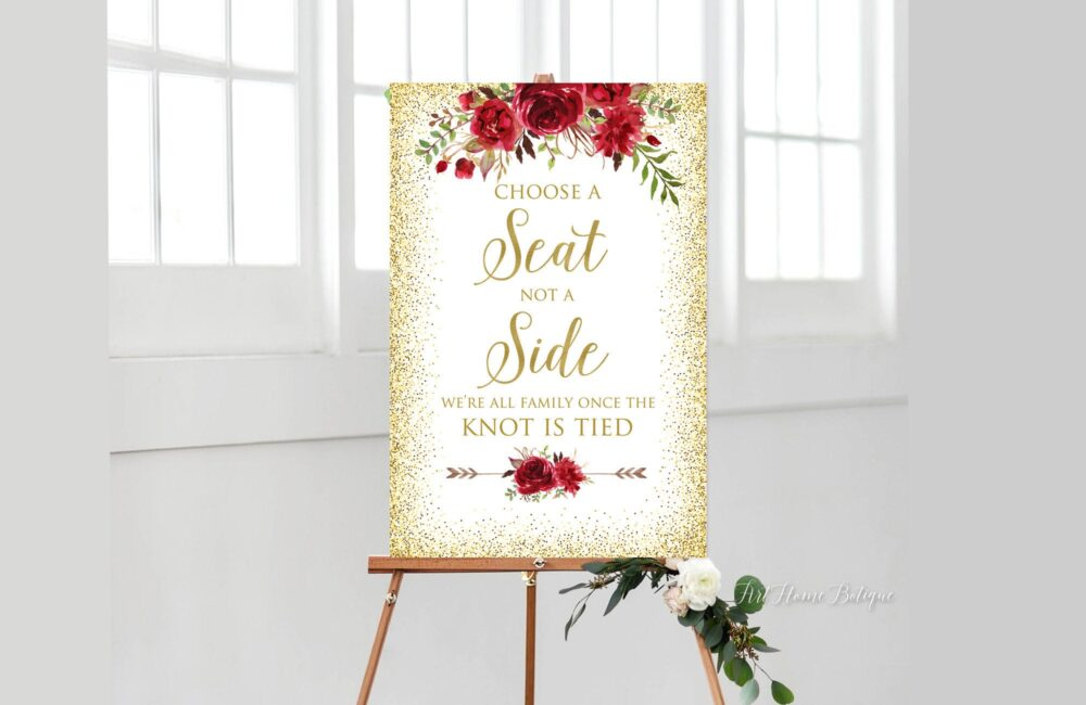 Choose A Seat Not Side Sign, Pick Ceremony Ivory Wedding Cream Gold Signs, Red Flowers, W768