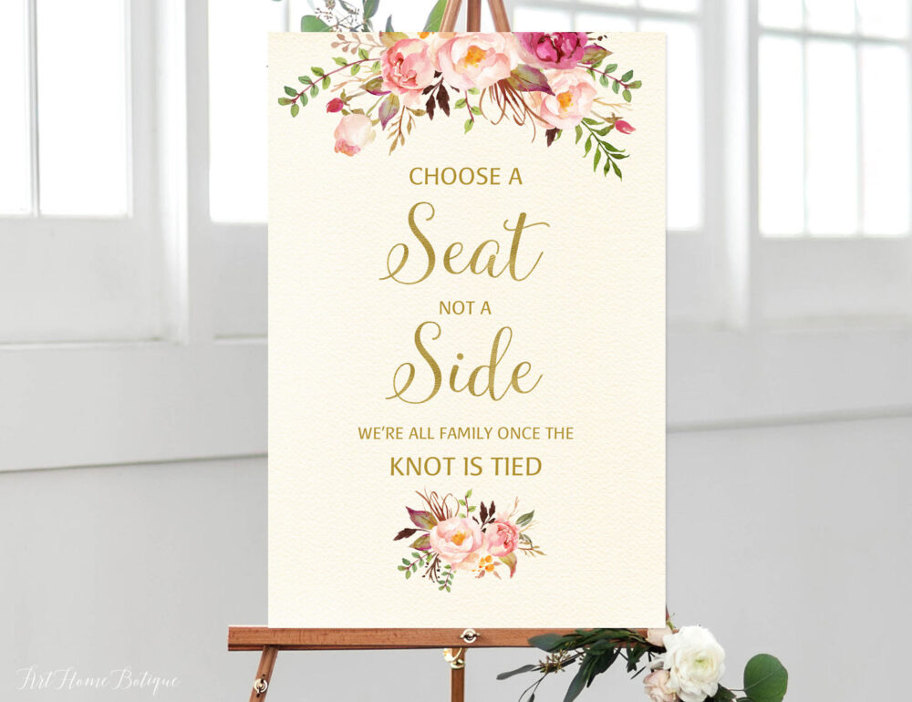 Choose A Seat Not Side Sign, Pick Ceremony Blush Pink Wedding Cream Gold Signs Printable, W255