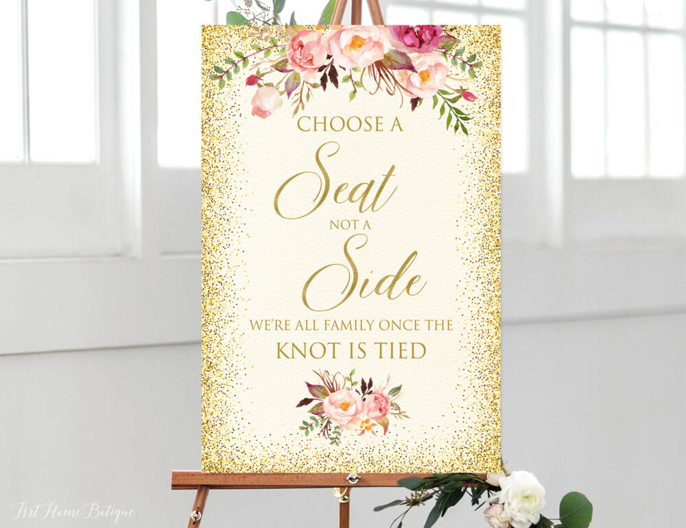 Choose A Seat Not Side Sign, Pick Ceremony Blush Pink Wedding Cream Gold Signs Printable, W254