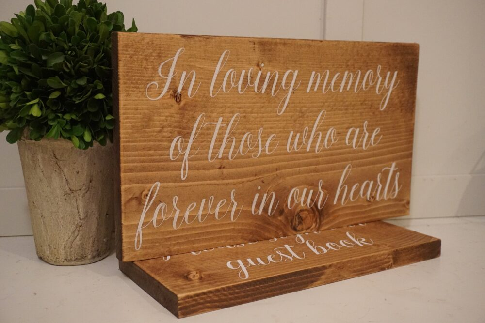 In Loving Memory Of Those Who Are Forever in Our Hearts. Rustic Wedding Decor. We Know You'd Still Be Here Today If Heaven Wasn't So Far