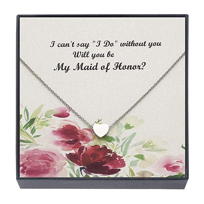 Maid Of Honor Necklace- Will You Be My Heart Necklace - Bridal Shower Gifts, Wedding Jewelry For Women, 18""