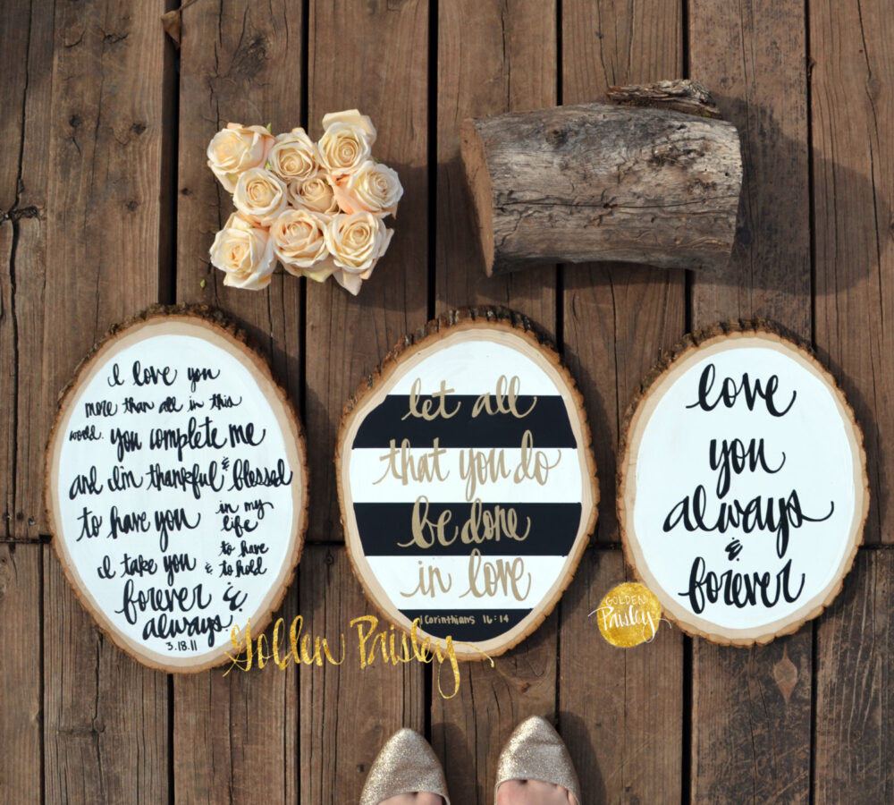 Wood Slice Painting Set Of 3 Wedding Decor Sign Wall Hanging Art Rustic Chic Hand Lettering Modern Calligraphy