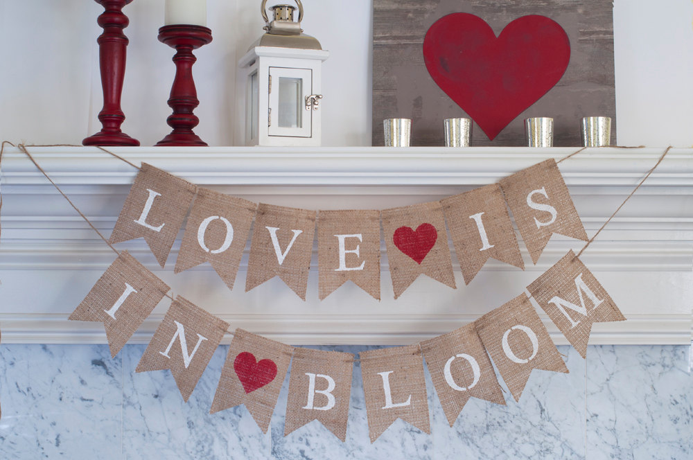 Wedding Banner, Love Is in Bloom Valentines Day Decor, Save The Date B259