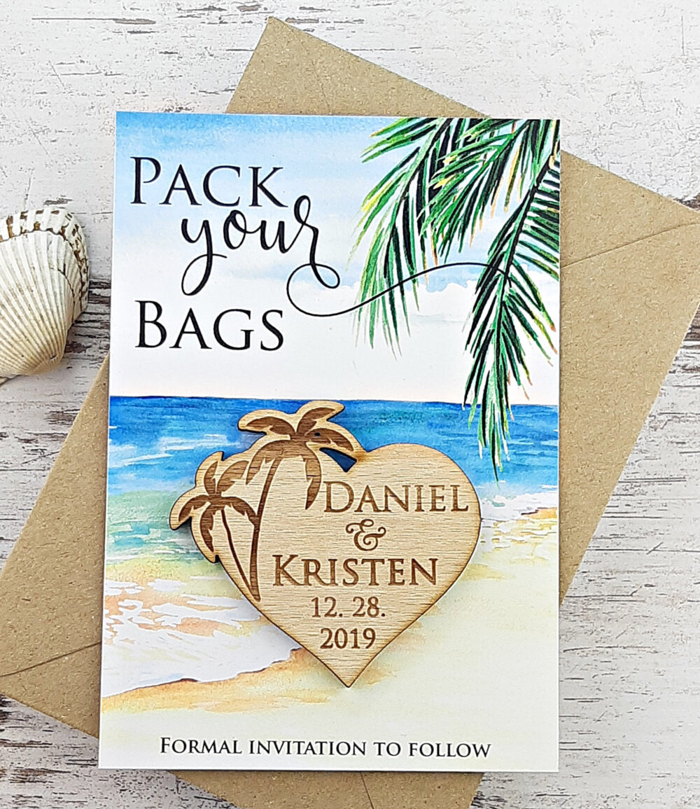 Palm Tree Save The Date Magnet, Wood Wedding Rustic Beach Date, Pack Your Bag Custom Save Date
