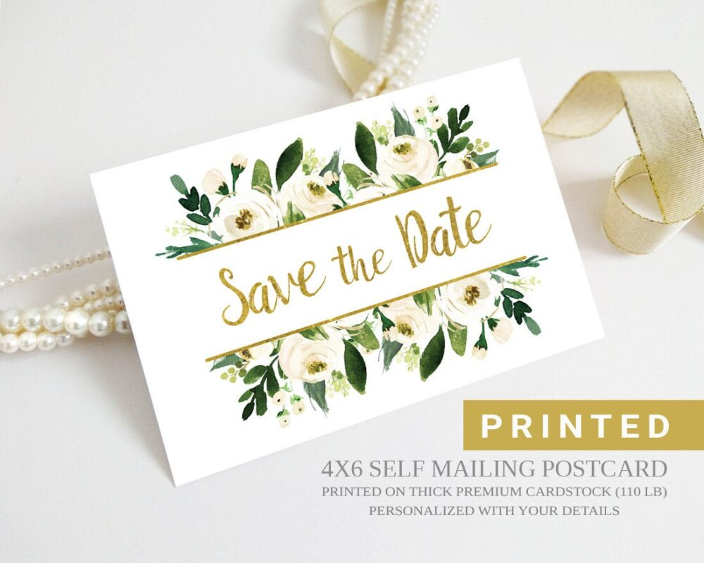 Printed White & Gold Wedding Save The Date Postcard | Floral, Flower, Greenery Elegant Save Dates