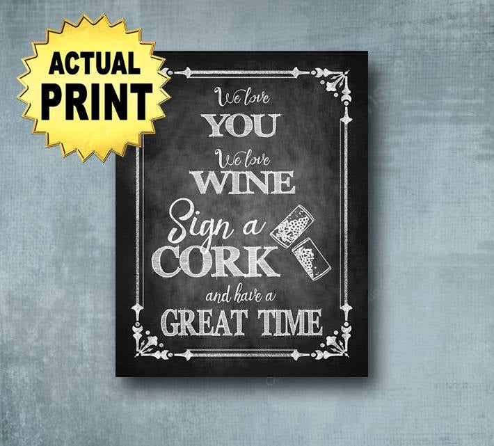 Wedding Sign A Cork Guestbook Chalkboard Style Sign, Printed Chalkboard Wedding Signage, Guestbook Signs, Vineyard Sign
