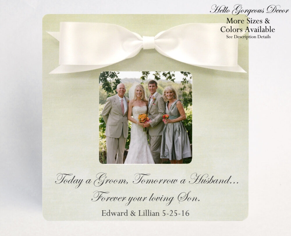 Parents Thank You Gift Wedding Personalized Picture Frame Today A Groom Tomorrow Husband Forever Your Loving Son Custom Photo