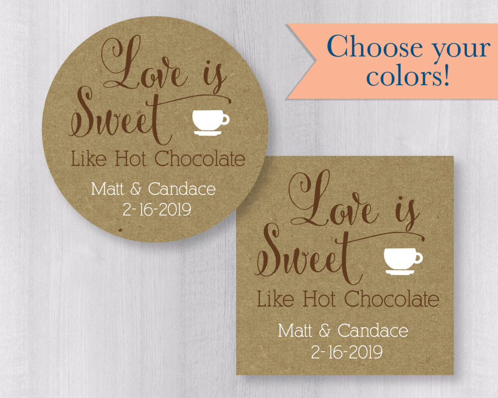 Personalized Love Is Sweet Wedding Stickers, Hot Cocoa Kraft Brown Rustic Chocolate Mix Favor Stickers   #177-Kr