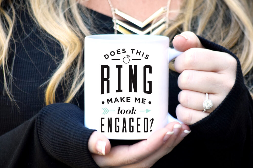 Wedding Engagement Mug, Does This Ring Make Me Look Engaged?, Announcement, Engaged Mug