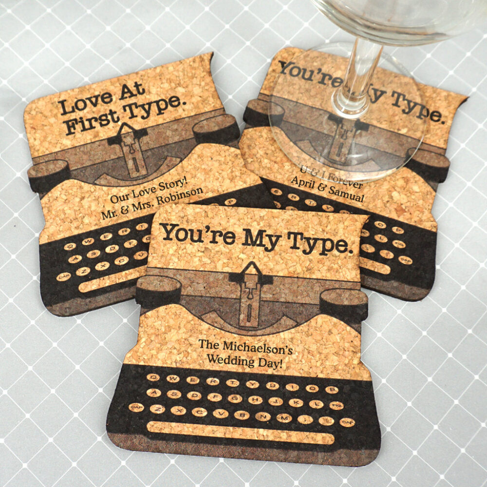 You're My Type Cork Coaster, Wedding Favor Typewriter Shaped Personalized Coasters - Set Of 12