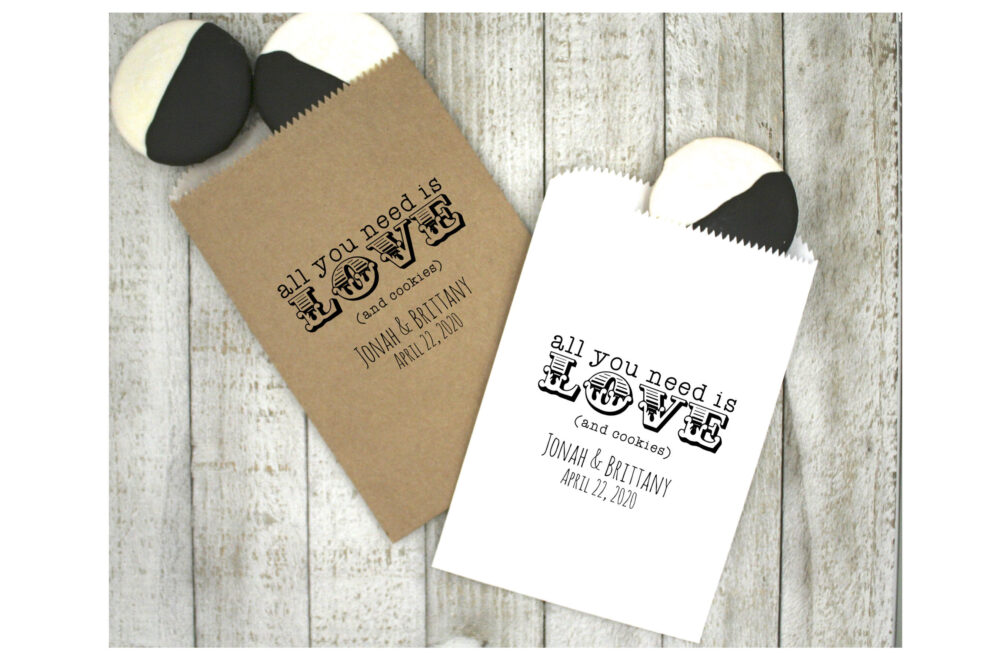 Personalized Cookie Favor Bags For Wedding, Shower, Or Party - 20 Wax Lined Kraft Favor Bags, All You Need Is Love Food Safe Treat Bags