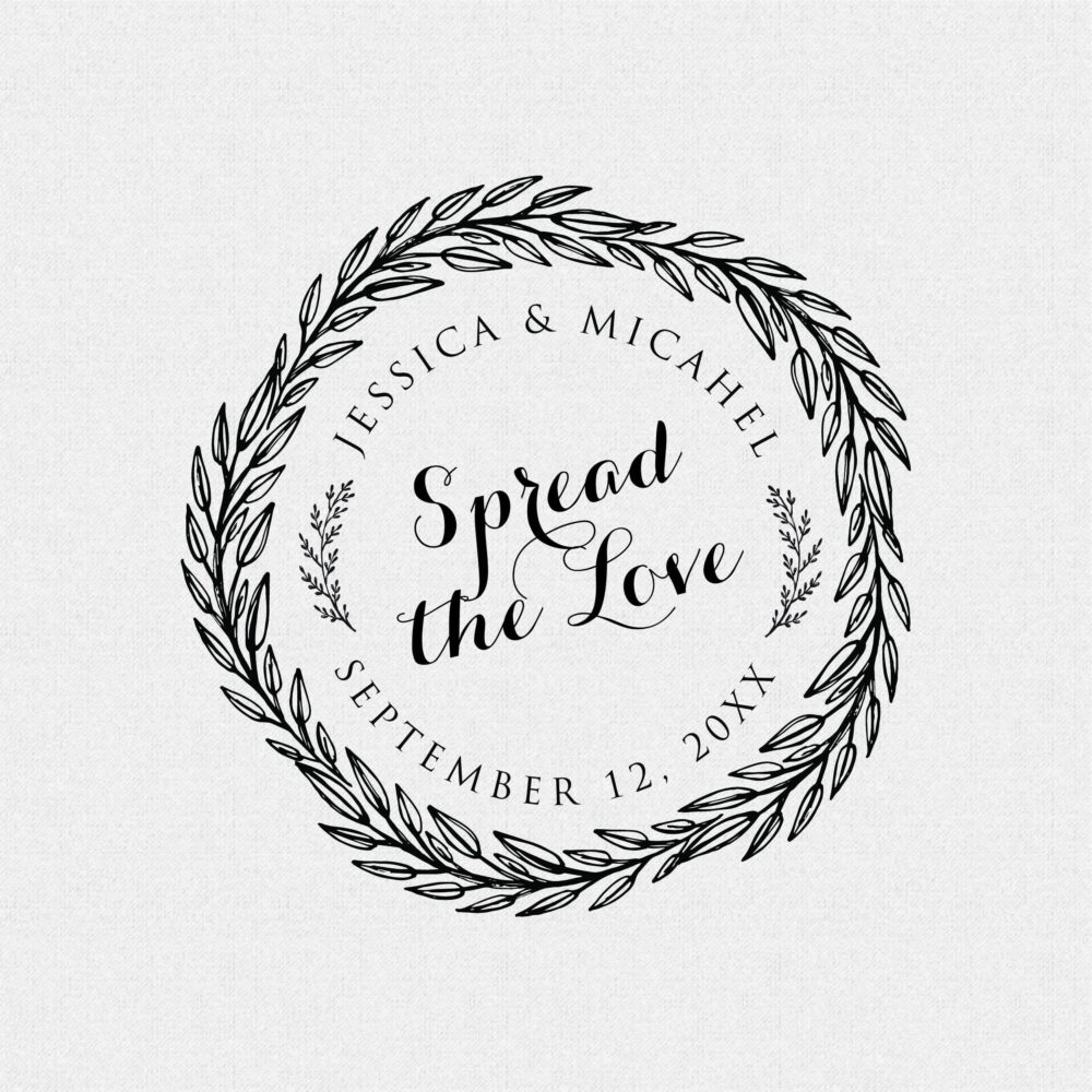 Personalized Spread The Love Wedding Favor Wreath Rubber Stamp, Self Inking Favors, Jam Or Jelly Jars, Round, Circle   T458