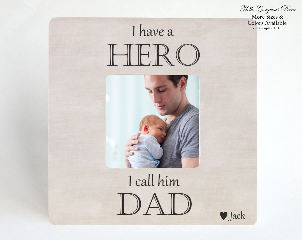 """Father's Day Gift For Dad From Daughter Son, """"I Have A Hero I Call Him Dad"""" Frame, Personalized Gift, Custom Father"""