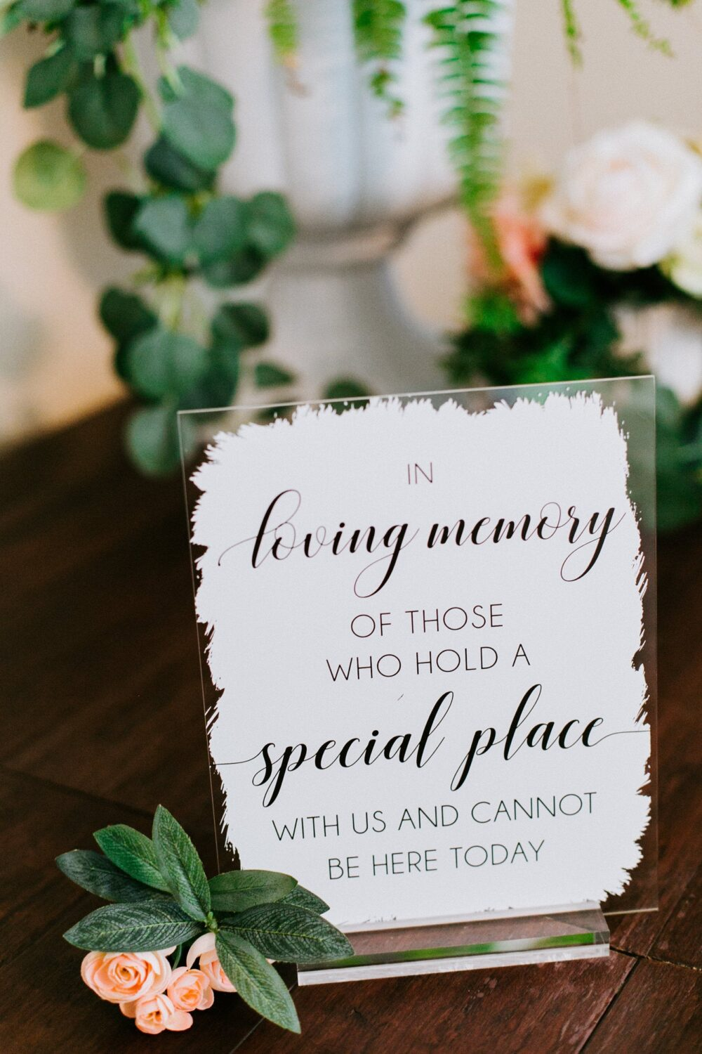 In Loving Memory Of Those Who Hold A Special Place & Cannot Be Here Today Clear Glass Look Acrylic Wedding Sign, Memorial Sign Hon-Sp3