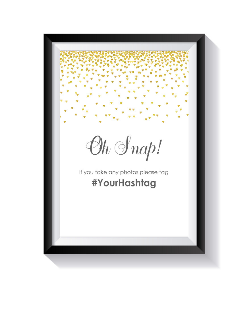 1Qty Gold Wedding Hashtag Sign - Oh Snap Party Hashtags - If You Hashtag - Table Sign 8.5x11
