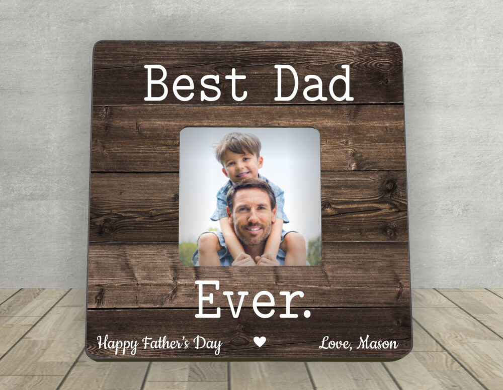 Gift For Dad, Father's Day Best Dad Ever, Father Son Gift, Personalized Picture Frame, First Day, Photo