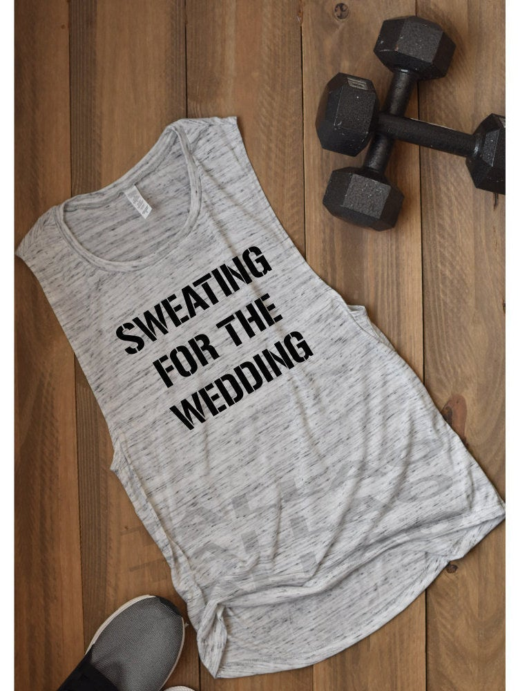 Sweating For The Wedding/Fiancee Shirt Engagement Gift Bridesmaid Bridal Feyoncé Shower Engaged Af