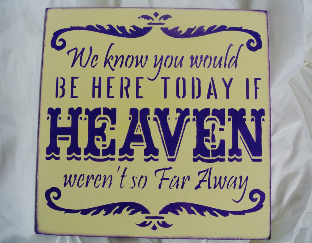 Wedding Sign, We Know You Would Be Here Today If Heaven Weren't So Far Away, Memorial Table, in Memory Of, Wedding Decor, Yellow Purple