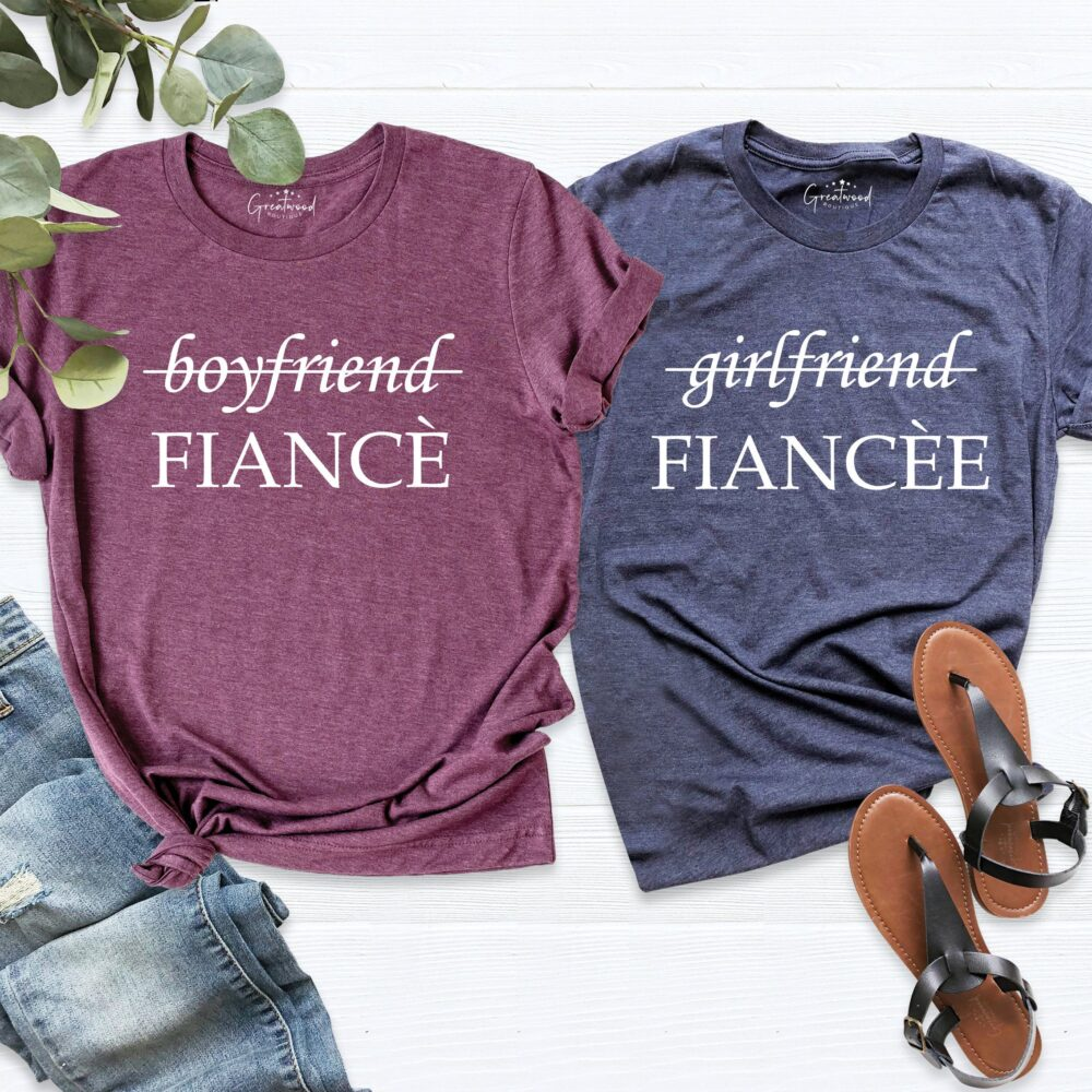 Girlfriend Fiancee Shirt, Boyfriend Fiance Matching Engagement Wedding Shirts, Bachelorette Party Shirt