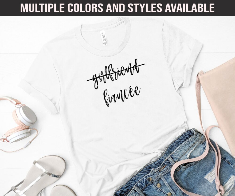 Fiancee Shirt|Fiance Shirt|Wedding Shirt|Bachelorette Shirt|Engagement Gift|Engaged Shirt|Just Engaged|Newly Engaged Gift|Fiance Gift|Bride