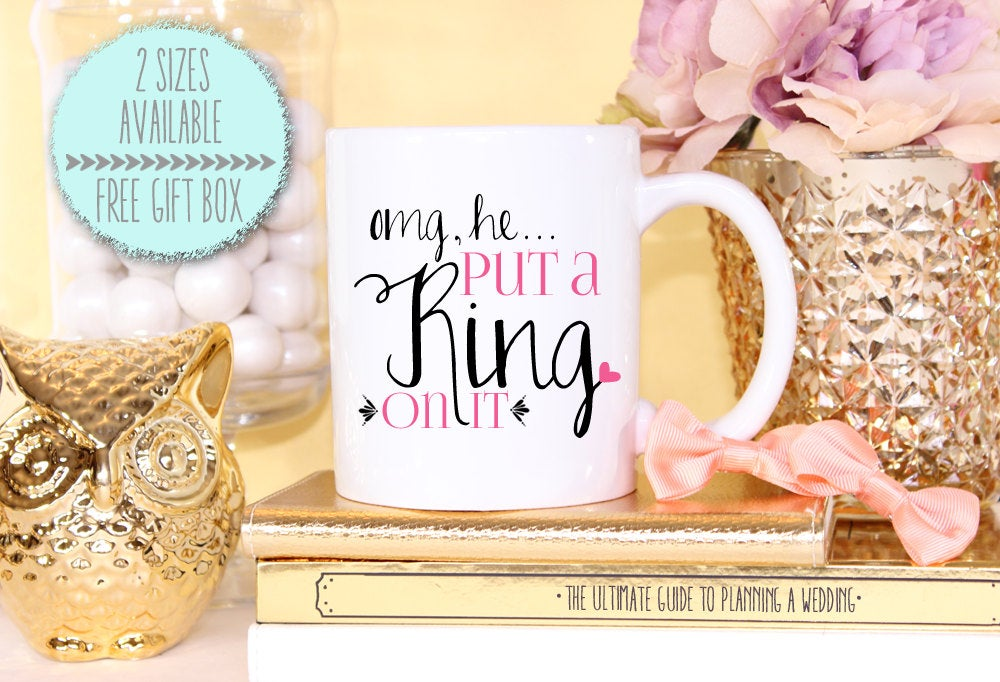 Omg, He Put A Ring On It Engagement Mug - Bride To Be Gift