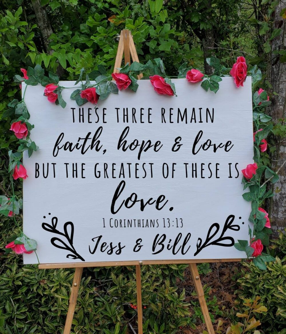Wood Wedding Signs, 1 Corinthians 13 Sign, Bible Verse Wedding Welcome Sign, Greatest Of These Is Love, Faith Hope & Custom