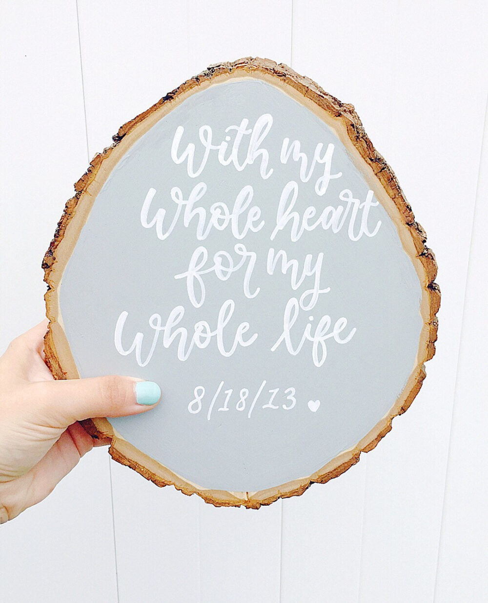With My Whole Heart Sign, Wedding Wood Slice Gift, Bridal Shower For Life