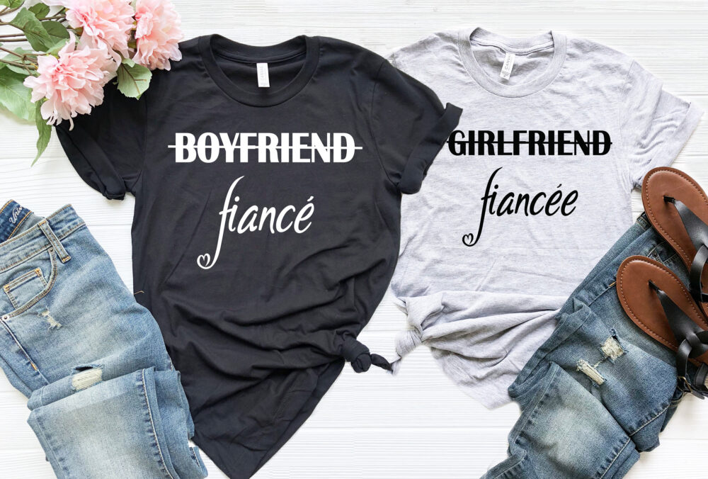 Girlfriend Fiancee Shirt, Boyfriend Fiance Matching Couples Engagement Engagement, Wedding Shirts, Bridal Gift