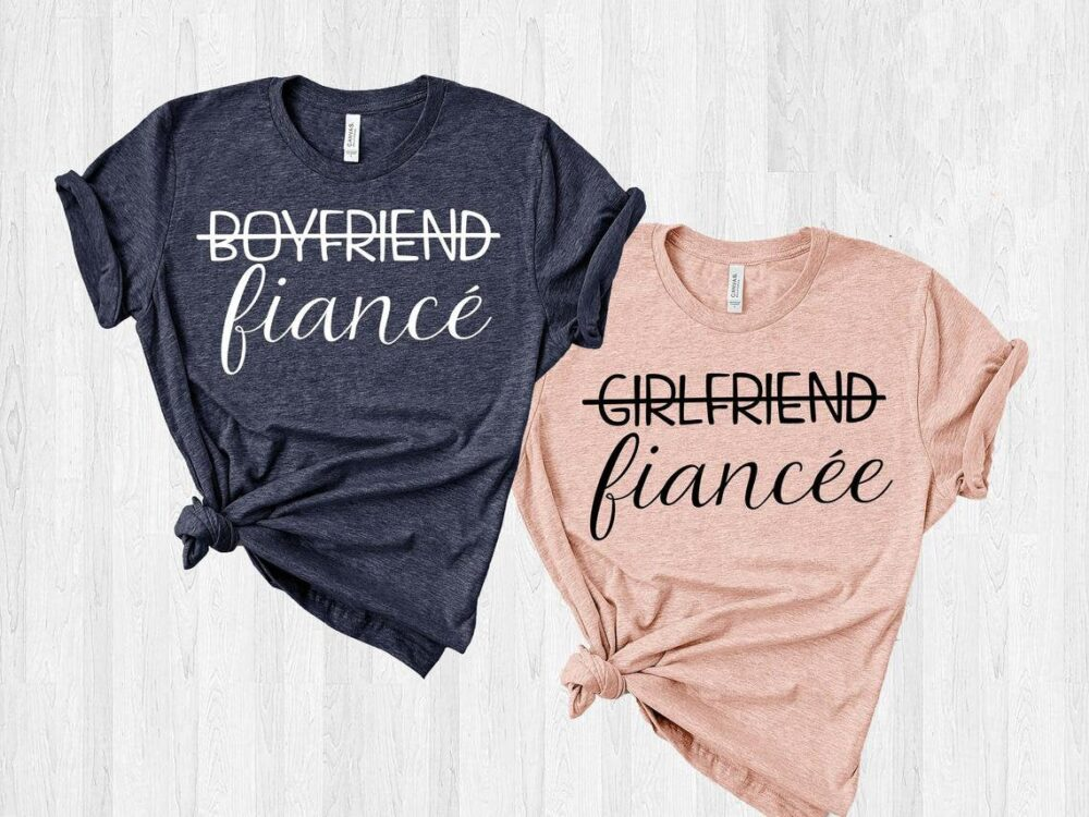 Wedding Shirts, Bridal Gift, Engagement Shirt, Girlfriend Fiancee Shirt, Boyfriend Fiance Matching Couples Shirt