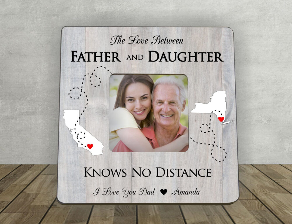 Father's Day Gift For Dad, Father Daughter Gift, Christmas, Personalized Picture Frame, Long Distance Love Between And