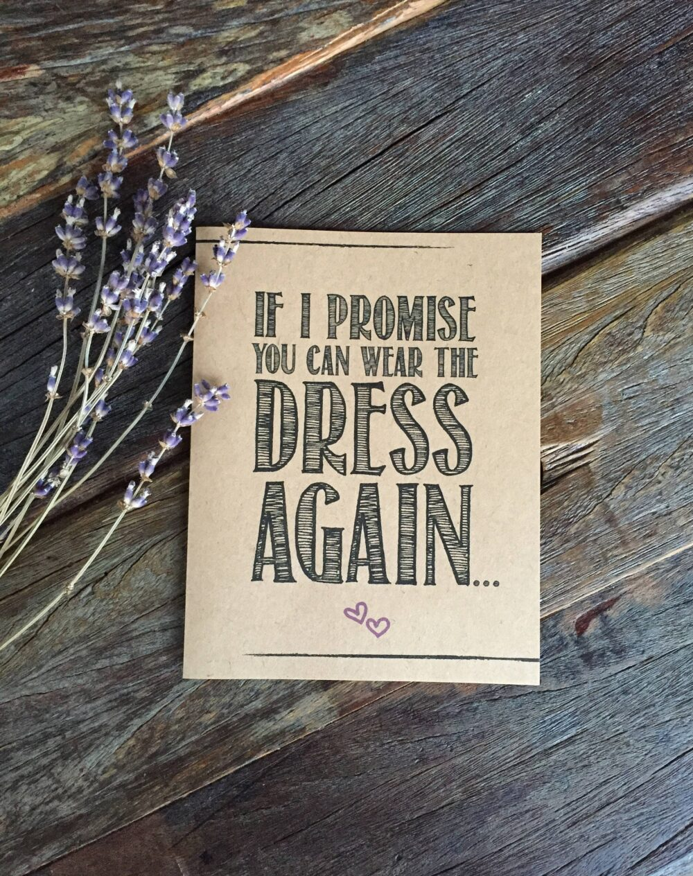 Funny Bridesmaid Card How To Ask Funny, Will You Be My Maid Of Honor? Kraft If I Promise You Can Wear The Dress Again Rustic