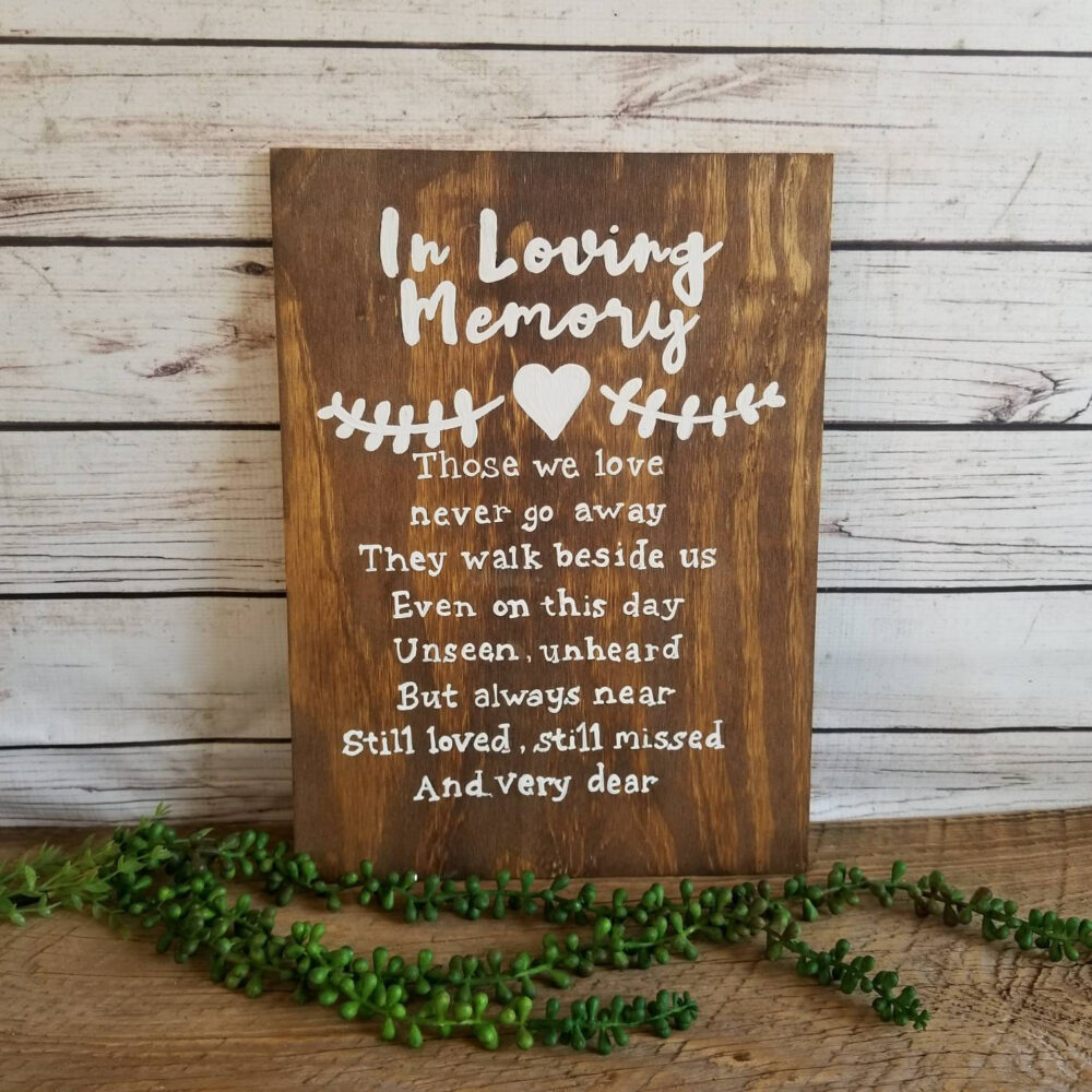 Wedding Memorial Sign, Table Plaque, in Loving Memory, Memory Decor, Those We Love Don't Go Away