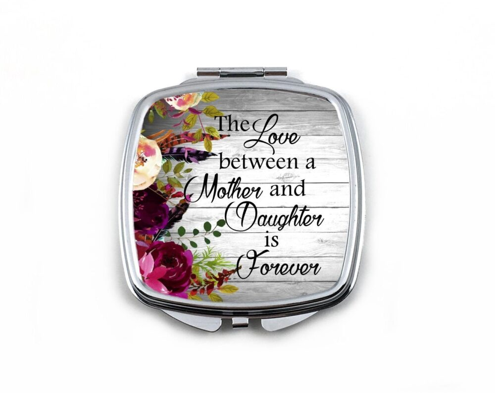 Mother Of The Bride Wedding Gift - Floral Compact Mirror The Love Between A & Daughter Is Forever Mothers Day