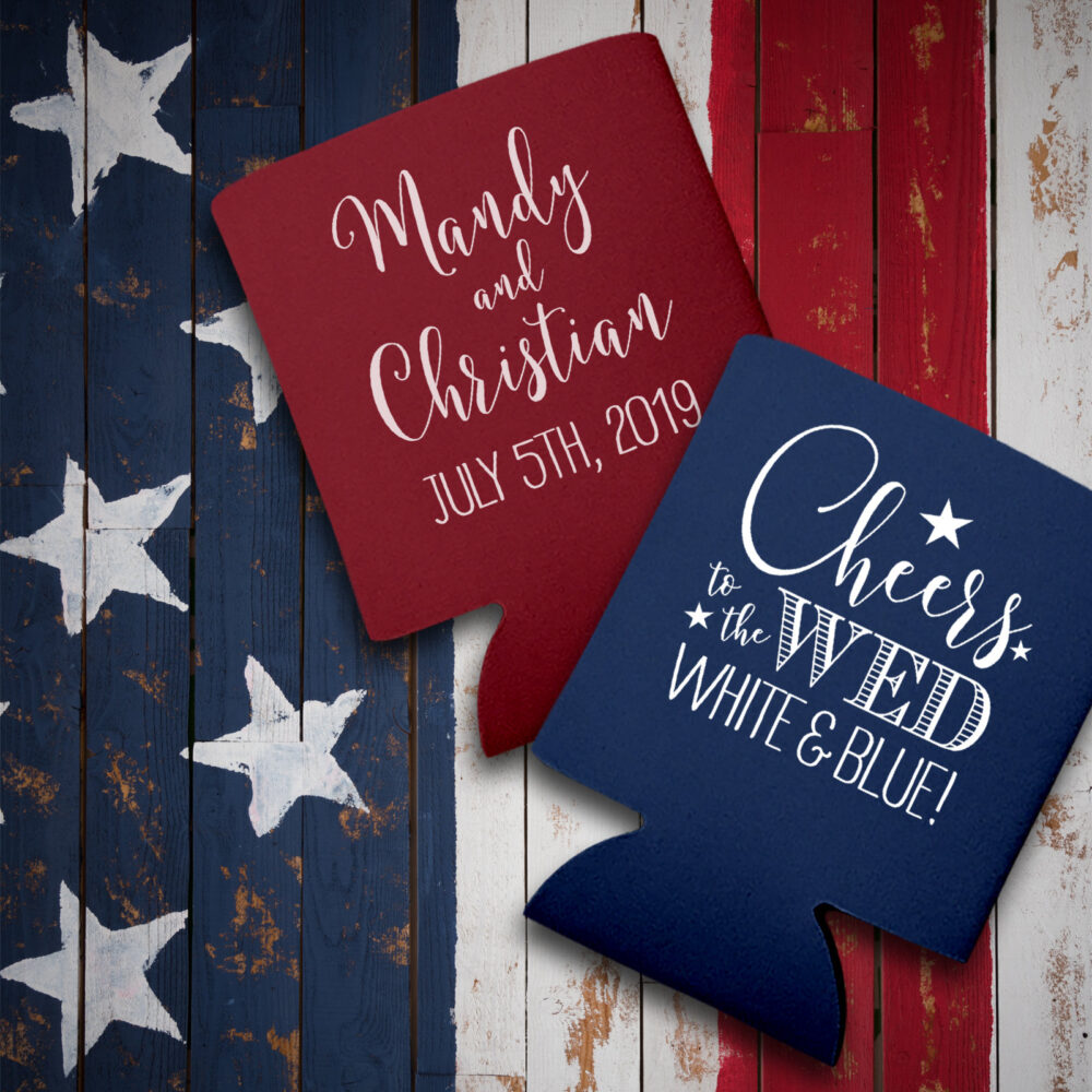 Fourth Of July Wedding Favors For Guests in Bulk Personalized Can Coolers Party Gifts Cheers To The Wed White & Blue 1A