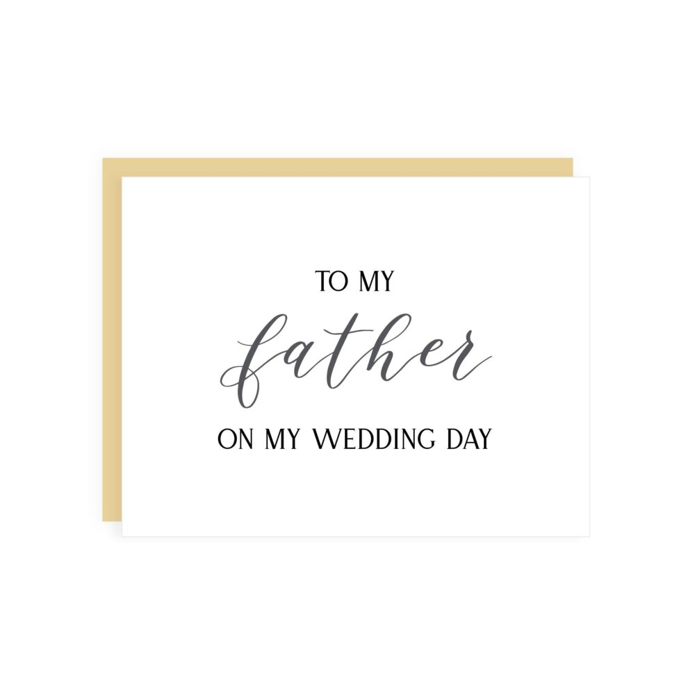 To My Father On Wedding Day Card // Father Wedding Card/Bride To Dad Day Stationery Daddy