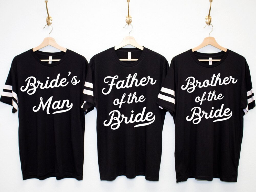 Men Of The Wedding Party Shirts Jersey Style Weddings, Father Bride, Brother Bride's Man, Ring Bearer, Officiant