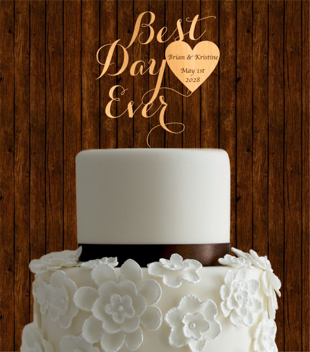 Best Day Ever Cake Topper Wedding, Rustic Topper, Wooden Love Names Initials Unique