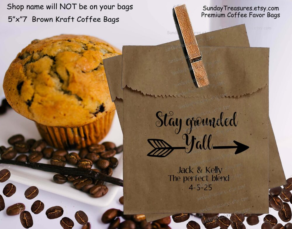 50 Pak Wedding Coffee Favor Bags/stay Grounded Y'all Brown Kraft 5x7 Bag Bridal Beans Personalized 1-2 Dayship