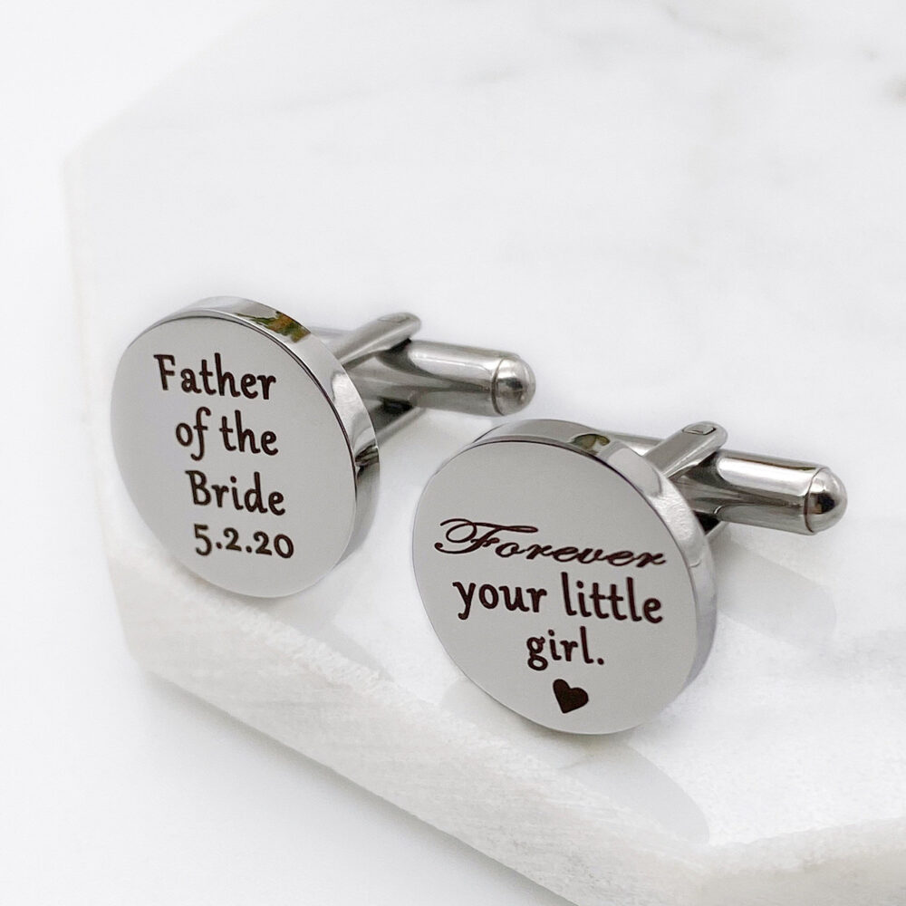 """Father Of The Bride Cufflinks, Wedding Personalized Engraved Silver Stainless Steel Cufflinks """"Forever Your Little Girl"""""""