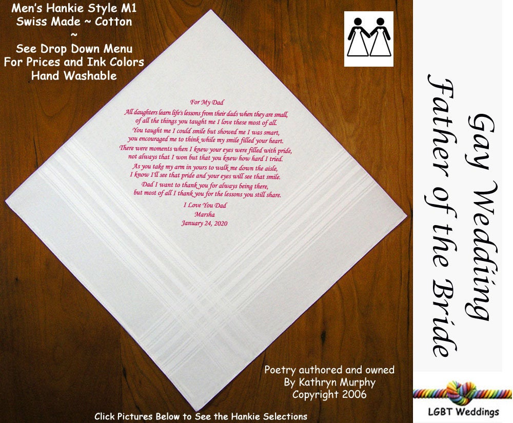 Gay Wedding ~ Father Of The Bride Gifts Handkerchief Poem Printed L202 Title, Sign & Date For Free 8 Ink Colors