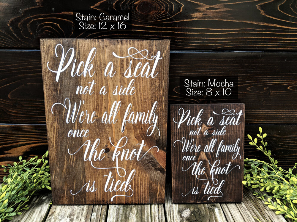 Pick A Seat, Not Side. Rustic Wedding Signs. Seating Sign. Ceremony Seat Wooden Aisle Decor