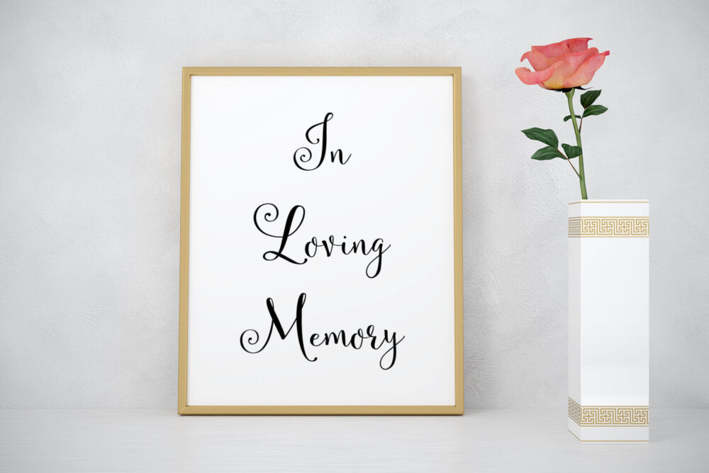 In Loving Memory Print, Wedding Decoration, Sign, Memorial Table Signage, Sign