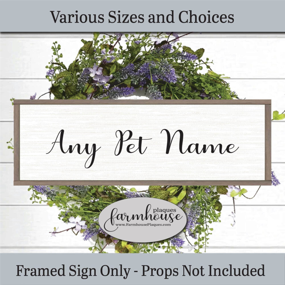 Pet Name Sign Plaque Farmhouse Decor Sign, Framed Wood Wall Art, Large Plaque, Wall Art Dog Sign, Pet Memorial Personalized