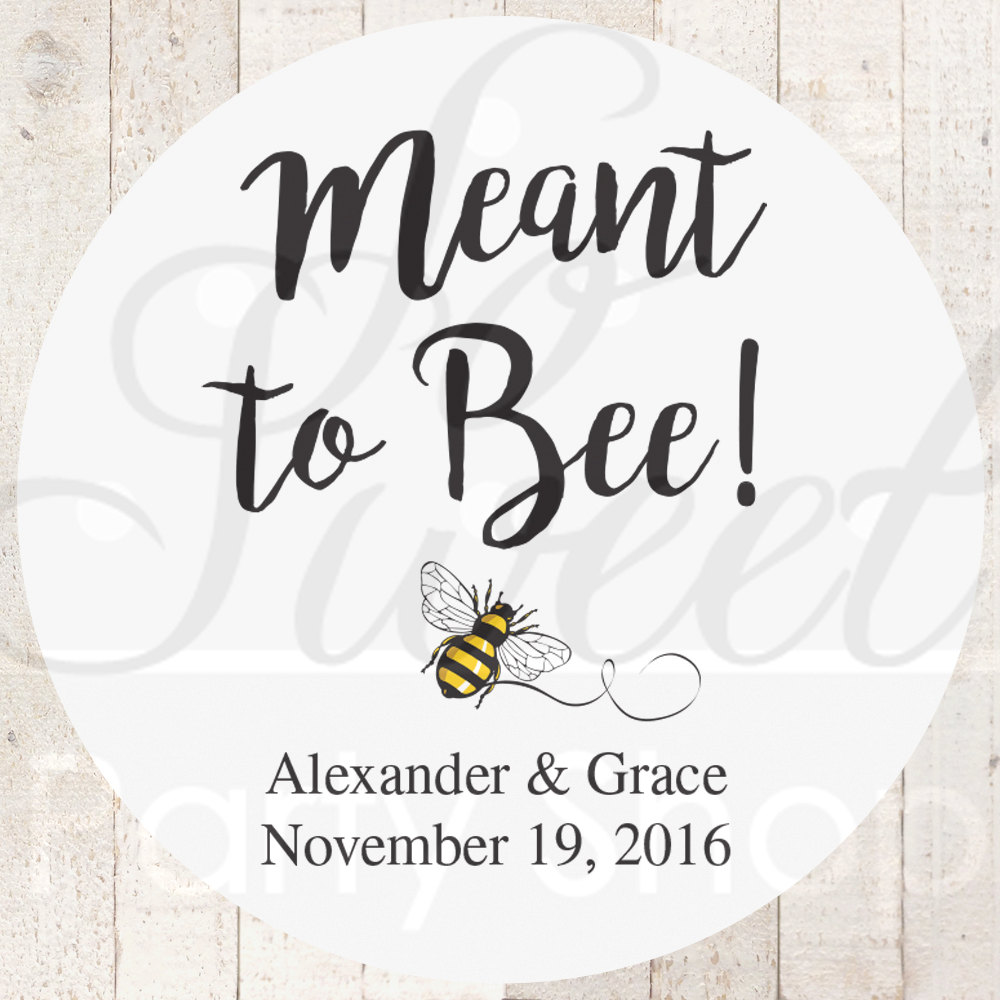Meant To Bee Wedding Favor Stickers, Bridal Shower Labels, Personalized Bachelorette Party Favors - Set Of 24