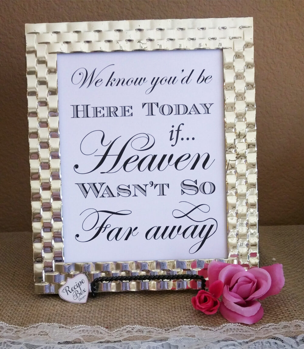 Memory Sign Remembrance Wedding, We Know You Would Be Here Today, Memorial Table Wedding Decor Sign, Memorial