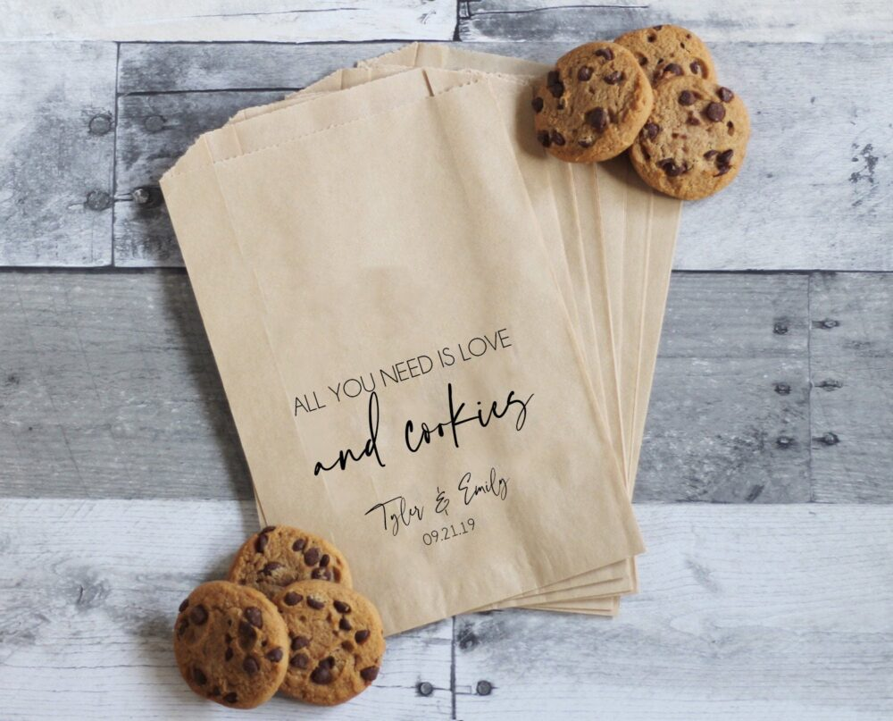 All You Need Is Love & Cookies, Wedding Cookie Bags, Favors, Treat Table, Personalized Favor Bags