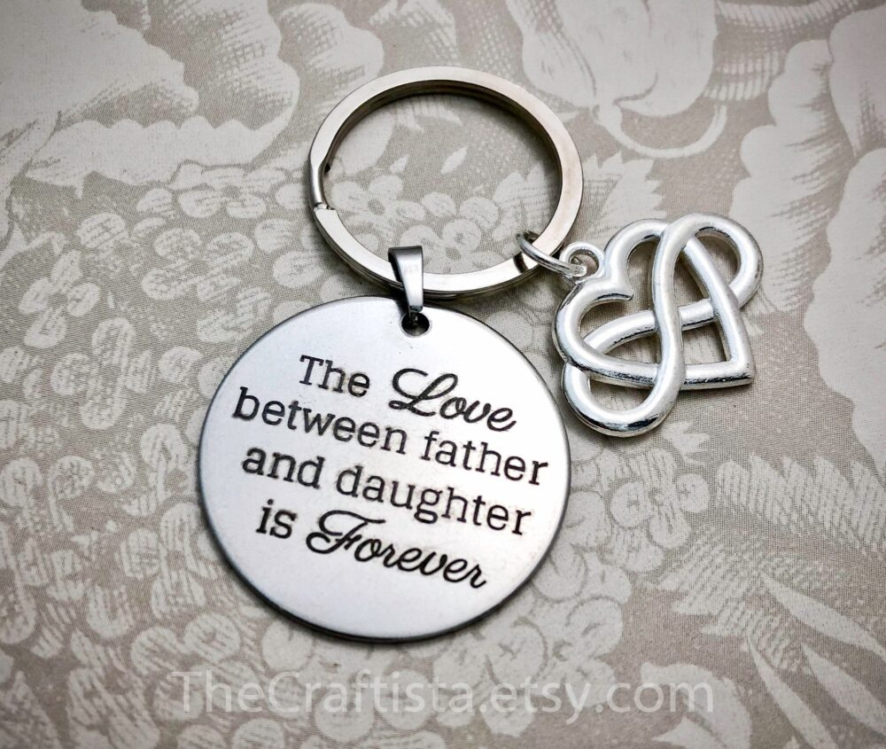 Dad8, Dad Keychain, Father's Day Gift, Gift For Dad, The Love Between Father & Daughter, Daddy Gifts, Quotes, Dad Jewelry