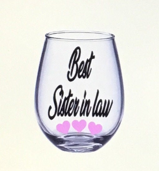 Sister in Law Wine Glass. Gift. Gift For Sister Law. Sil. Sil Sisters Gift