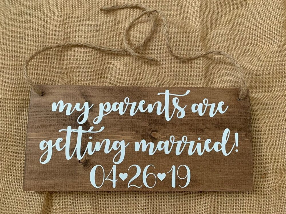 My Parents Are Getting Married Wood Sign-Engagement Sign-Dog Sign-Wedding Sign-Engaged-My Humans Married-Save The Date Sign